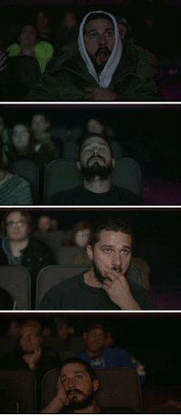 is this Shia Labeouf watching his own movies or me watching my life: is this Shia Labeouf watching his own movies or me watching my life