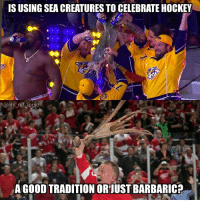Take a second to think about it, most people here in California hate the idea while others don't see a problem: IS USING SEA CREATURES TO CELEBRATE HOCKEY  @nhl ref logic  A GOOD TRADITION ORJUST BARBARIC Take a second to think about it, most people here in California hate the idea while others don't see a problem