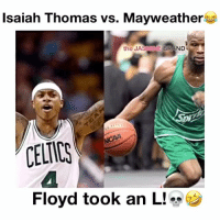Next Time Floyd!😂 - Follow @DunkFilmz for More!: Isaiah Thomas vs. Mayweather  the JASMINE  BRAND  CELTICS  Floyd took an L! Next Time Floyd!😂 - Follow @DunkFilmz for More!
