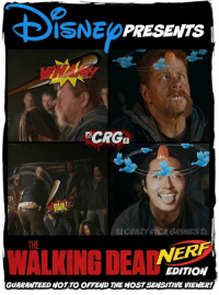 For the sensitive viewer.....  Crazy Rick Grimes: ISNE PRESENTS  NCRGn  CRA2) RICK GRIMES  WALNING DEA NERF  THE  EDITION  GUARANTEED NOT TO OFFEND THE MOSTSENSITIVE VIEWER! For the sensitive viewer.....  Crazy Rick Grimes