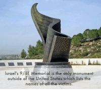 Monumentous: Israel's 9/11 Memorial is the only monument  outside of the United States which lists the  names of all the victims.