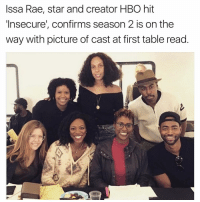 Hbo, Memes, and 🤖: Issa Rae, star and creator HBO hit  Insecure', confirms season 2 is on the  way with picture of cast at first table read