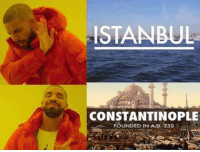 Go like Edgy Memes and Fashy Dreams 2: The Führer's Body Double: ISTANBUL  CONSTANTINOPLE  FOUNDED IN A D. 330. Go like Edgy Memes and Fashy Dreams 2: The Führer's Body Double