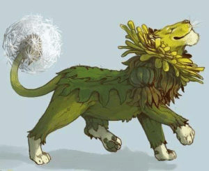 It's a dandy-lion.: It's a dandy-lion.