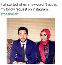 Memes, 🤖, and She: It all started when she wouldn't accept  my follow request on Instagra..  😂😂😂