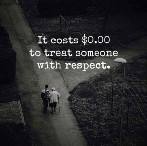 Memes, Respect, and 🤖: It costs $0.00  to treat someone  with respect.
