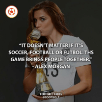 "This*** typo - fact footbolt football soccer futbol alexmorgan: ""IT DOESN'T MATTER IF IT'S  SOCCER, FOOTBALL OR FUTBOL. THS  GAME BRINGS PEOPLE TOGETHER'  ALEX MORGAN  FOOTBALL FACTS  @FOOTBOLT This*** typo - fact footbolt football soccer futbol alexmorgan"