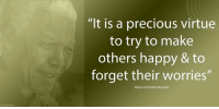 """""""It is a precious virtue to try to make others happy and to forget their worries."""" ~ Nelson Mandela from a letter to Zindzi Mandela, written on Robben Island, 1 March 1981 #LivingTheLegacy #MadibaRemembered   www.nelsonmandela.org www.mandeladay.com archive.nelsonmandela.org: """"It is a precious virtue  to try to make  others happy & to  forget their worries""""  Nelson Rolihlahla Mandela """"It is a precious virtue to try to make others happy and to forget their worries."""" ~ Nelson Mandela from a letter to Zindzi Mandela, written on Robben Island, 1 March 1981 #LivingTheLegacy #MadibaRemembered   www.nelsonmandela.org www.mandeladay.com archive.nelsonmandela.org"""