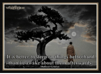 It Is Better to Sleep on Things Beforehand Than Lie Awake ...