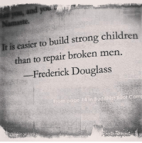Memes, 🤖, and Page: It is easier to build strong children  than to repair broken men.  Frederick Douglass  From page  14 in Buddhist B  Camr  gkarm Page 14 in Buddhist Boot Camp.