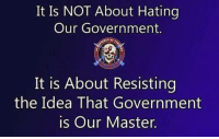 Memes, Government, and 🤖: It Is NOT About Hating  Our Government.  It is About Resisting  the Idea That Government  is Our Master.