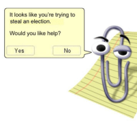 Windows, Beach, and Help: It looks like you're trying to  steal an election.  Would you like help?  Yes  No