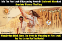 The Ring, Excite, and Shahrukh Khan: It ls The First Look of Upcoming Movie Of  Shahrukh Khan And  Anushka Sharma The Ring'  skat you reek feeking you  Akutkka Jharma Jhak Rukh Khak  What Do You Think About The Movie By VWatching Its First Look  Are You Excited For The Movie? So cute!! Can't wait to watch :p