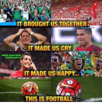 What does football make you feel? Comment 👇🏻: IT MADE US CRY  CREDITS: @FOOTY HECTIC  @FOOTBALL  IT MADE US HAPPY  THIS IS FOOTBALL What does football make you feel? Comment 👇🏻