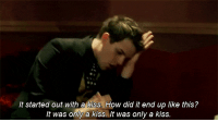http://iglovequotes.net/: It started out with a kiss. How did it end up like this?  It was only a kiss. It was only a kiss http://iglovequotes.net/