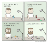 Recovery is always possible!: IT STARTED WITH  COFFEE  SOON CAME ENERGY  DRINKS  AND EVENTUALLYTEA  THEN HE MOVED TO  HARDER THINGS  poorlydrawnlines.com Recovery is always possible!