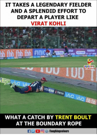#ViratKohli #TrentBoult #DDvRCB: IT TAKES A LEGENDARY FIELDER  AND A SPLENDID EFFORT TO  DEPART A PLAYER LIKE  VIRAT KOHLI  LAUGHING  DI FANTASY  LEAC  WHAT A CATCH BY TRENT BOULT  AT THE BOUNDARY ROPE #ViratKohli #TrentBoult #DDvRCB
