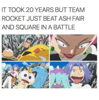 Pokemon, Rockets, and Ashes: IT TOOK 20 YEARS BUT TEAM  ROCKET JUST BEAT ASH FAIR  AND SQUARE IN A BATTLE It finally happened.