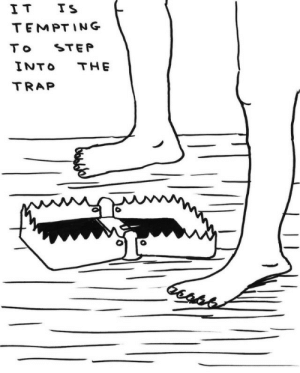 Trap, Step, and Tempting: IT TS  TEMPTING  STEP  T o  INTO  THE  TRAP