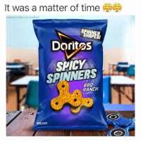 My fingers are covered in spicy dust rn tbh 👌: It was a matter of time  CaCa  adam the creator  Doritos  SPINNERS  RANCH  FLAVORED  TORTILLA CHIPS My fingers are covered in spicy dust rn tbh 👌