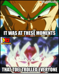Did you get trolled? 😆 dragonballsuperbroly dragonballsuper broly: IT WAS AT THESE MOMENTS  EXCLUSNES  THAT TOEITROLLED EVERYONE Did you get trolled? 😆 dragonballsuperbroly dragonballsuper broly