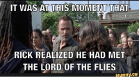 Lord of the Dead #RickGrimes #TWD #TWDFamily #WalkingDead #TheWalkingDead #TWDSeason7 #DeadTalkNews: IT WAS AT THIS MOMENT THAT  RICK REALIZED HE HAD MET  THE LORD OF THE FLIES  ifunny.CO Lord of the Dead #RickGrimes #TWD #TWDFamily #WalkingDead #TheWalkingDead #TWDSeason7 #DeadTalkNews