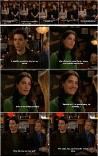 "Barney, Memes, and Yeah: It was like something from an old  movie  where the sailor sees the girl across  the crowded dance floor  ""See that girl? I'm gonna  her  turns to his buddy and says,  someday,  Oh, yeah. You just know she likes it  dirty.  Hey, Barney, see that girl? Barney 😂 #HIMYM https://t.co/BexNeQKFk1"