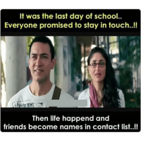 Last Day Of School: It was the last day of school..  Everyone promised to stay in touch.  Then life happened and  friends become names in contact list.