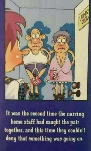 Pin by Tim Harless on Hot Rods   Pinterest   Funny, Humor and Funny ...: It was the second time the nursing  home staff had caught the pair  together, and this time they couldn't  deny that something was going on. Pin by Tim Harless on Hot Rods   Pinterest   Funny, Humor and Funny ...