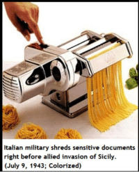 "Memes, Military, and Sicily: Italian military shreds sensitive documents  right before allied invasion of Sicily.  (July 9, 1943; Colorized) <p>Secrets a la Italiana via /r/memes <a href=""https://ift.tt/2tRrOLR"">https://ift.tt/2tRrOLR</a></p>"