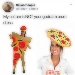 OC Maymay ♨REAL culture😤 (imgur.com): Italian People  @italian_people  My culture is NOT your goddam prom  dress OC Maymay ♨REAL culture😤 (imgur.com)