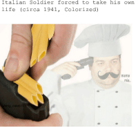 War is NOT a joke: Italian Soldier forced to take his own  life (circa 1941, Colorized)  mama  mia  ng caleb 177 War is NOT a joke