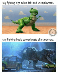 "Italy, Invest, and Pasta: Italy fighting high public debt and unemployment.  IIC  Italy fighting badly cooked pasta alla carbonara. <p>Invest via /r/MemeEconomy <a href=""https://ift.tt/2sU8Q72"">https://ift.tt/2sU8Q72</a></p>"