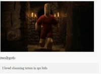 https://t.co/PliX4FYI40: iterallygoth:  I loved channing tatum in spy kids https://t.co/PliX4FYI40