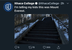 the meme is dead (granted it was never good): Ithaca College @lthacaCollege 2h  I'm telling my kids this was Mount  Everest.  70  355 the meme is dead (granted it was never good)