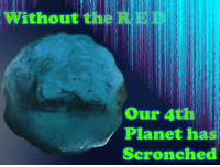 "Reddit, Red, and Com: ithout  Our 4th  Planet has  Scronched <p>[<a href=""https://www.reddit.com/r/surrealmemes/comments/7wfftb/please_remember_to_conserve_your_red_this_month/"">Src</a>]</p>"