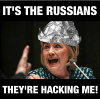 ITIS THE RUSSIANS  THEY IRE HACKING ME! For more memes checkout thenwowillfail.com  Danish