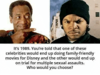 """<p>Expectation != reality (by staticjacket ) via /r/dank_meme <a href=""""http://ift.tt/2rGswIW"""">http://ift.tt/2rGswIW</a></p>: It's 1989. You're told that one of these  celebrities would end up doing family-friendly  movies for Disney and the other would end up  on trial for multiple sexual assaults.  Who would you choose? <p>Expectation != reality (by staticjacket ) via /r/dank_meme <a href=""""http://ift.tt/2rGswIW"""">http://ift.tt/2rGswIW</a></p>"""
