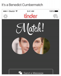 Amazing 😂😂: It's a Benedict Cumbermatch  oo Sketch  9:41 AM  100%.  tinde  Match! Amazing 😂😂