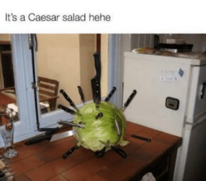 hehe: It's a Caesar salad hehe