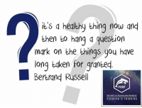 question mark: its a healthy thing now and  then to hang question  mark on the things you have  long taken for granted  Bertrand Russell  PORP  THE PARTY OF REASON AND PROGRESS  FORWARD THINKING