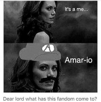 Memes, Fandom, and 🤖: It's a me...  Amar-io  Dear lord what has this fandom come to? Idk why but I couldn't stop cracking up at this