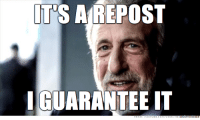 Every single time I come up with a good idea for a meme! I even do a search first!: ITS A REPOST  GUARANTEE IT Every single time I come up with a good idea for a meme! I even do a search first!