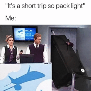 """Gate, Light, and Lich: """"It's a short trip so pack light""""  Ме:  CaALLAS  GATE  LICH 2 This is so accurate 😂"""