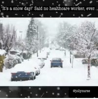"""DON'T FORGET TO CHECK OUT MY FRIEND AT: @jollynurse - ❄️'tis the season! Drive safe😷 ... : : : : : : : : DrNealHouston BehavioralHealth Doctor Therapist MentalHealth Treatment MentalIllness MentalAwareness MentalWellness Psychology Psychiatry HealthCare PainManagement FOLLOWME DoctorsOfInstagram HealthCareLife IntegrativeMedicine jollynurse healthcareprofessionals healthcareworkers medicalhumor healthcareproblems doctorproblems nurseproblems: """"It's a snow day!' Said no healthcare worker, ever.  @jolly nurse DON'T FORGET TO CHECK OUT MY FRIEND AT: @jollynurse - ❄️'tis the season! Drive safe😷 ... : : : : : : : : DrNealHouston BehavioralHealth Doctor Therapist MentalHealth Treatment MentalIllness MentalAwareness MentalWellness Psychology Psychiatry HealthCare PainManagement FOLLOWME DoctorsOfInstagram HealthCareLife IntegrativeMedicine jollynurse healthcareprofessionals healthcareworkers medicalhumor healthcareproblems doctorproblems nurseproblems"""