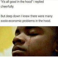 """It's a hard knock life 😂 hoodnight lackofbillz 💵💯: """"It's all good in the hood"""" l replied  cheerfully.  But deep down l knew there were many  socio-economic problems in the hood. It's a hard knock life 😂 hoodnight lackofbillz 💵💯"""