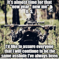 Exactly  !  Duty calls WOLF PACK  I'll try to check in later  ! Have a great day  !                                       War Eagle: Its almosttime for that  new year new me  BLS.  Udi everyone  that I continue to be thE  same asshole Ive ahways been. Exactly  !  Duty calls WOLF PACK  I'll try to check in later  ! Have a great day  !                                       War Eagle