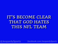 "Cleveland Browns, Facebook, and God: IT'S BECOME CLEAR  THAT GOD HATES  THIS NFL TEAM  @JeopardySports facebook.com/JeopardySports ""Who are: the Cleveland Browns?"" #JeopardySports #CLEvsTB https://t.co/MgdIHendi8"