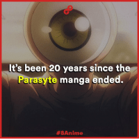 Animals, Anime, and Memes: It's been 20 years since the  Paras  manga ended.  #8 Anime The Anime for Parasyte was awesome <3