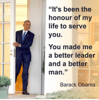 """20 JAN: As the inauguration of President-elect Donald Trump gets underway, President Barack Obama enters the final hours of his second term in office. Donald Trump is to be sworn in as 45th president of the US, taking over from President Obama at precisely noon (17:00 GMT). Before then, the president-elect must recite the oath of office. President Trump will deliver his inaugural address and later lead a parade to the White House. Supporters and protesters are expected to take to Washington's streets, with a major demonstration also expected on Saturday. For live coverage of the inauguration day events: bbc.in-inauguration BarackObama Obama POTUS USA InaugurationDay WashingtonDC WhiteHouse BBCShorts BBCNews @BBCNews: """"It's been the  honour of my  life to serve  you  You made me  a better leader  and a better  man  Barack Obama  B B C  NEWS 20 JAN: As the inauguration of President-elect Donald Trump gets underway, President Barack Obama enters the final hours of his second term in office. Donald Trump is to be sworn in as 45th president of the US, taking over from President Obama at precisely noon (17:00 GMT). Before then, the president-elect must recite the oath of office. President Trump will deliver his inaugural address and later lead a parade to the White House. Supporters and protesters are expected to take to Washington's streets, with a major demonstration also expected on Saturday. For live coverage of the inauguration day events: bbc.in-inauguration BarackObama Obama POTUS USA InaugurationDay WashingtonDC WhiteHouse BBCShorts BBCNews @BBCNews"""